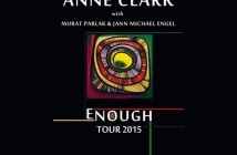 Anne Clark Enough Tour 2015