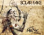 Solar Fake – Another Manic Episode (Vö. 30.10.2015) +Video & Tourdaten